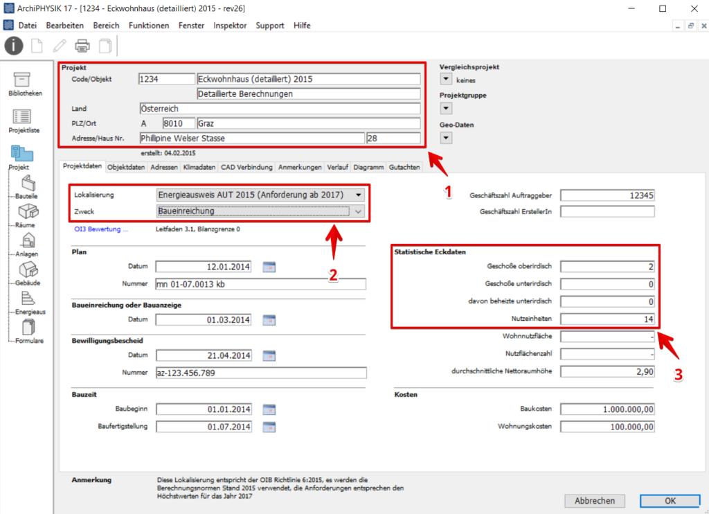 Projektdaten, ArchiPHYSIK, Lokalisierung, Zweck, Objekt, Statische Eckdaten, Projekt, Adresse